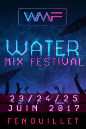 WATERPASS 2 JOURS/ 23 & 24 JUIN - WATER MIX FESTIVAL