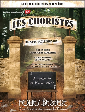 LES CHORISTES - Le Spectacle Musical