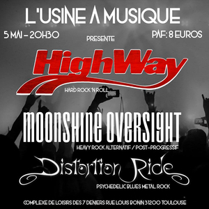 Highway + Moonshine Oversight + Distortion Ride