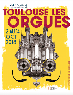 "23e Festival international Toulouse les Orgues ""Sacré orgue !"""