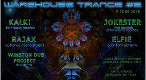 Trance Warehouse Acte 2 w/ Kalki, Rajax, Jokester and More