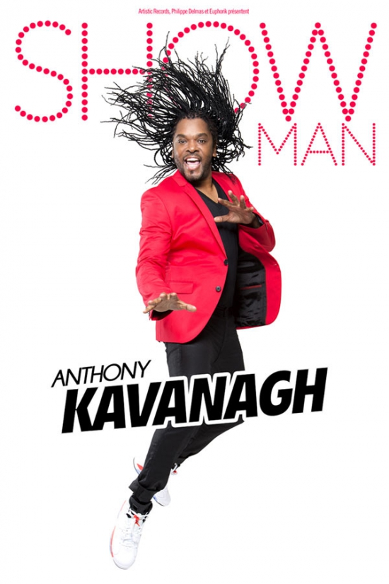 "ANTHONY KAVANAGH - ""SHOW MAN"""