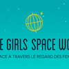 affiche Exposition « Space Girls Space Women »