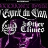 affiche L'ESPRIT DU CLAN + ALEA JACTA EST - IN OTHER CLIMES + REAL DEAL