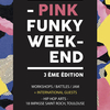 affiche PINK FUNKY WEEK-END #3