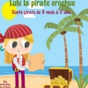 affiche LULU, LA PIRATE CROCHUE
