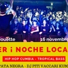 affiche After ¡ Noche Loca #3 ! Tropical Bass / Hip-Hop Cumbia