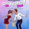 affiche ON NE DIVORCE PLUS