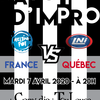 affiche Match d'improvisation : France vs Québec