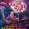 affiche POP LEGENDS : THE ROCKET MAN - TRIBUTE TO SIR ELTON JOHN